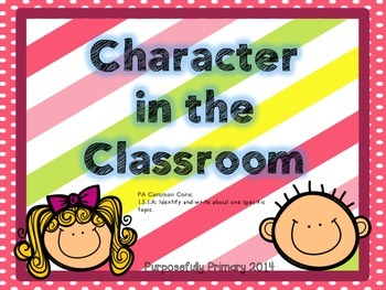 Character in the Classroom