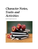 Character Lecture notes and Character Trait activities