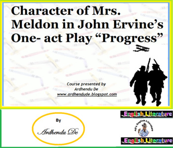 "Character of Mrs. Meldon in John Ervine's One- act Play ""P"
