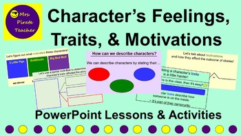 Character's Feelings, Traits, and Motivations PowerPoint Lessons and Activities