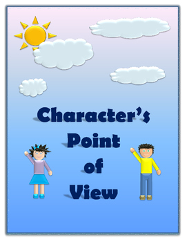 RL 2.3 Character's Point of View RL 2.6 Character's Response