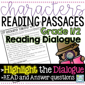 Characters' Reading Passages 1st/2nd Grade ~ Focus on READING DIALOGUE
