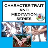 Character traits and meditation bundle