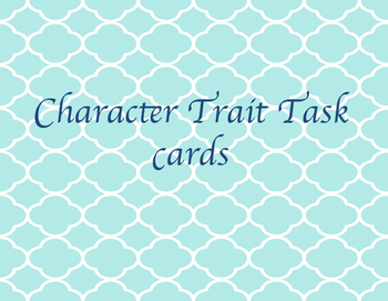 Character traits taskcards