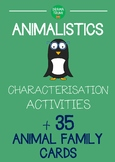 Characterisation Drama Activities : ANIMALISTICS (with animal family cards)