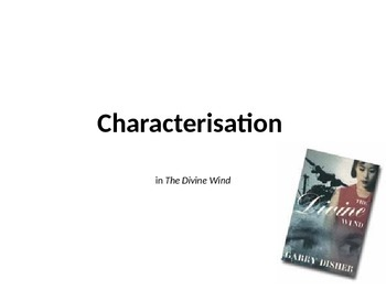 Characterisation in The Divine Wind