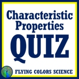 Characteristic Properties QUIZ Middle School NGSS MS-PS1-2