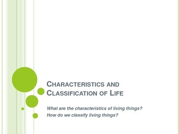 Characteristics and Classification of Life Notes - Interac