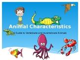 Animal Characteristics: A Guide to Vertebrate and Inverteb