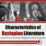 Characteristics of Dystopian Fiction: PPT Lesson and Worksheet