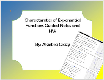 Characteristics of Exponential Functions Guide Notes and HW