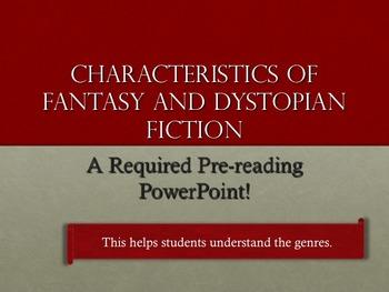 Characteristics of Fantasy and Dystopian Literature—Grades 7-9