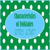 Characteristics of Folktales Activity