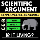 Characteristics of Life Argument with Claim Evidence Reasoning