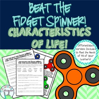Characteristics of Life -- Beat the Fidget Spinner Challenge