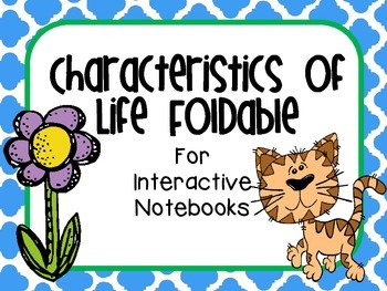 Characteristics of Life Foldable for Interactive Notebooks