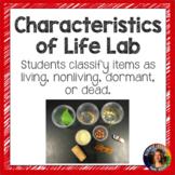 Characteristics of Life Lab