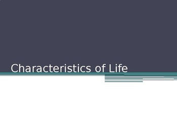 Characteristics of Life Presentation