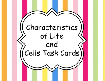 Characteristics of Life and Cells Task Cards