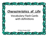 Characteristics of Life::Vocabulary Flash Cards