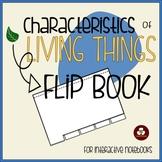 Characteristics of Living Things Flip Book