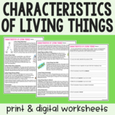 Characteristics of Living Things - Guided Reading - Print