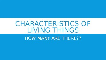Characteristics of Living Things Intro Powerpoint