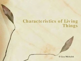 Characteristics of Living Things PowerPoint Presentation Lesson Plan