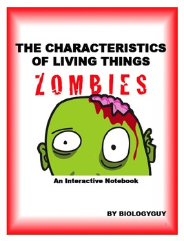 Characteristics of Living Things, ZOMBIES, An Interactive Notebook