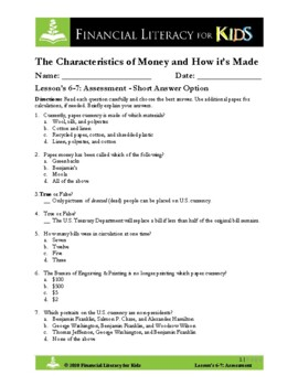 Lesson 6 & 7: Characteristics of Money and How It's Made Assessment