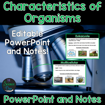 Characteristics of Organisms - PowerPoint and Notes