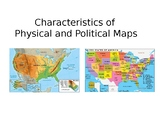 Characteristics of Physical and Political Maps