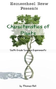 Characteristics of Plants: Sixth Grade Science Experiments