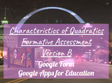 Characteristics of Quadratics Formative Assessment Version B