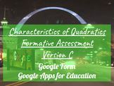 Characteristics of Quadratics Formative Assessment Version C