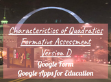 Characteristics of Quadratics Formative Assessment Version D
