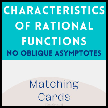 Characteristics of Rational Functions Matching Cards (No Oblique Asymptotes)