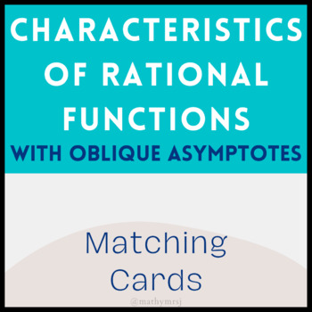 Characteristics of Rational Functions Matching Cards (With Oblique Asymptotes)
