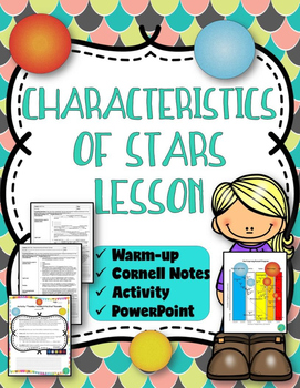 Characteristics of Stars Lesson (Notes, Presentation, and Activity)