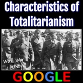 Interactive Gallery: Characteristics of Totalitarianism