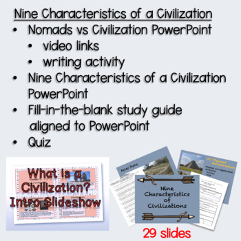 Ancient Civilizations: Characteristics of a Civilization