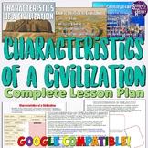 Characteristics of a Civilization Lesson