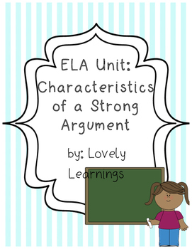Characteristics of a Strong Argument Read-Aloud Lesson