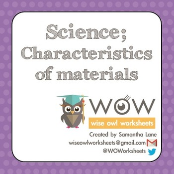 Science: Materials and their properties