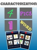 Characterization: 4 PICS 1 WORD Powerpoint Game