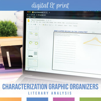 Characterization Graphic Organizers for Any Novel or Short Story