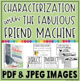 Characterization Activity: The Fabulous Friend Machine