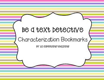Characterization Bookmarks (Be a Text Detective)- Close Reading Tool