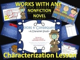 Characterization: Choices and Consequences
