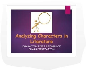 Characterization: Common Core Types, Methods, & Engaging Analysis Activity!